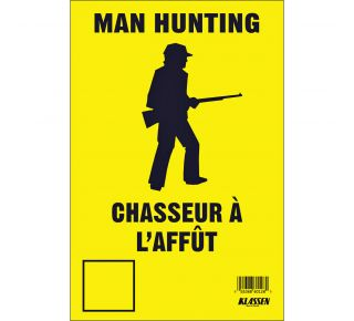 Product Name: NO HUNT / CHASS L'AFFUT