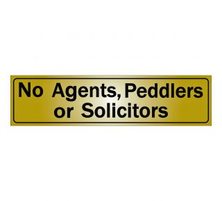 Product Name: NO AGENTS, PEDDLERS OR SOLICITORS
