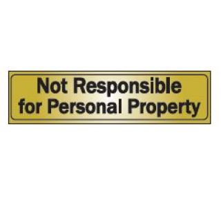 Product Name: NOT RESPOSIBLE FOR PERSONAL PROPERTY