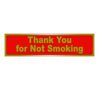 Product Name: THANK YOU FOR NOT SMOKING