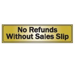 Product Name: NO REFUNDS WITHOUT SALES SLIP
