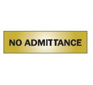 Product Name: NO ADMITTANCE