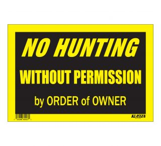 Product Name: NO HUNTING WITHOUT PERMISSION